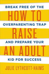 How-to-raise-an-adult